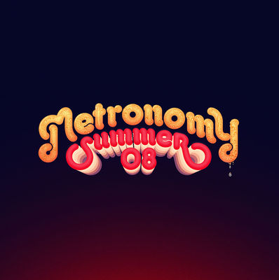 Metronomy: Summer 08: Signed