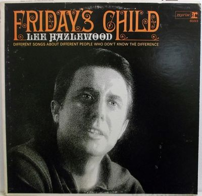 Lee Hazlewood: Friday's Child