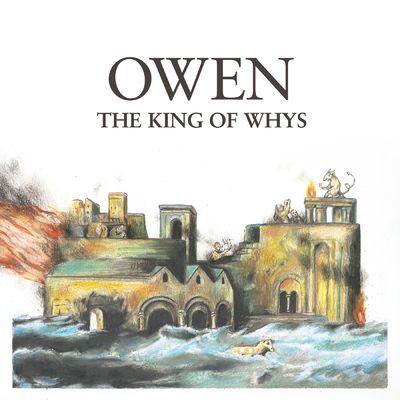 Owen: The King Of Whys: Orange Vinyl