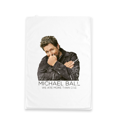 Michael Ball: We Are More Than One tea towel