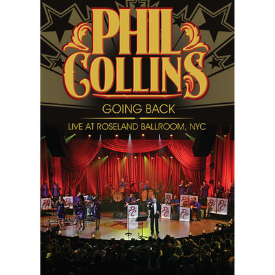 Phil Collins: Going Back: Live At The Roseland Ballroom NYC