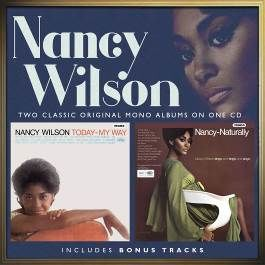 Nancy Wilson: Today My Way / Nancy Naturally: Expanded Version