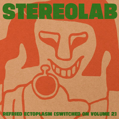 Stereolab: Refried Ectoplasm: Clear Vinyl
