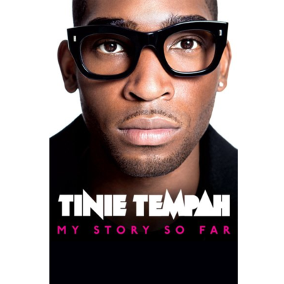 Tinie Tempah: Tinie Tempah: My Story So Far