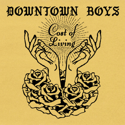 Downtown Boys: Cost Of Living: Gold Vinyl