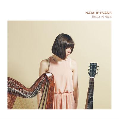 Natalie Evans: Better At Night