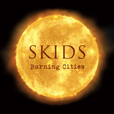 skids: Burning Cities: Signed