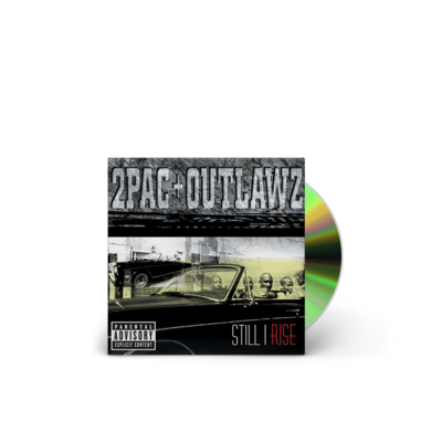 2Pac And Outlawz: Still I Rise