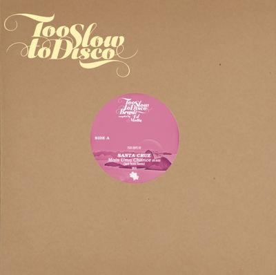 Santa Cruz and Les Inferno: Too Slow to Disco Brasil Edits: Pink Vinyl