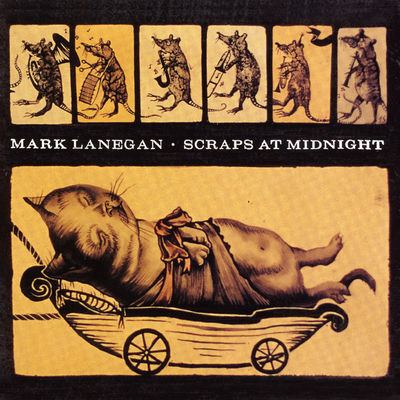 Mark Lanegan: Scraps At Midnight