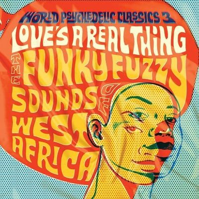 Various Artists: World Psychedelic Classics 3 - Love's a Real Thing