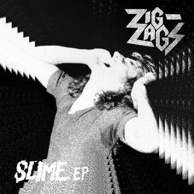 Zig Zags: Slime EP