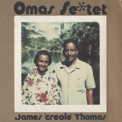 James Creole Thomas: Omas Se*tet