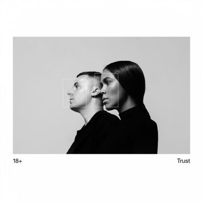 18+: Trust