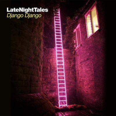 Various Artists: Late Night Tales: Django Django