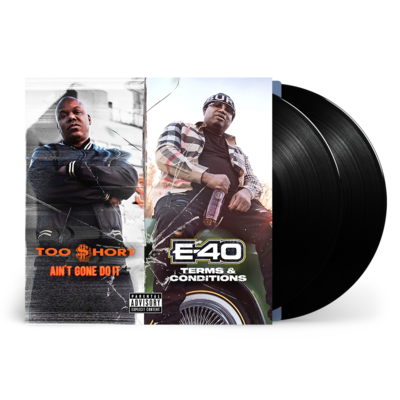 Too $hort & E-40: Ain't Gone Do It / Terms and Conditions