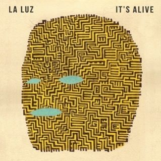 La Luz: It's Alive