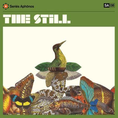 The Still: The Still