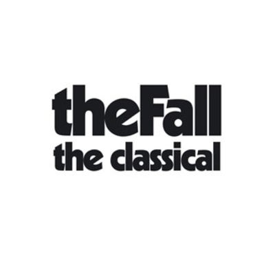 The Fall: The Classical