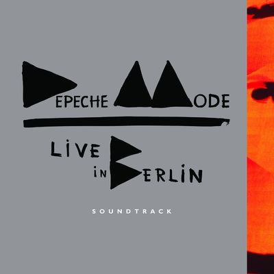 Depeche Mode: Live In Berlin: Soundtrack