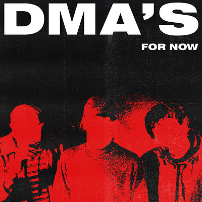 DMA's: For Now: Red Vinyl + Signed Poster