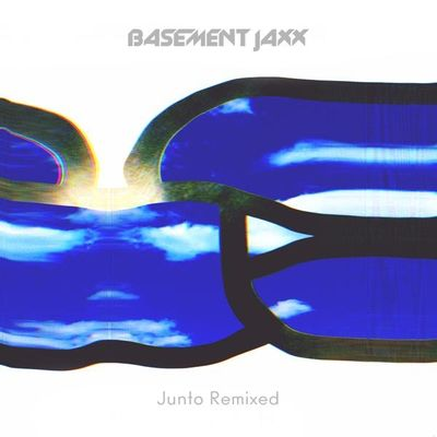 Basement Jaxx: Junto Remixed