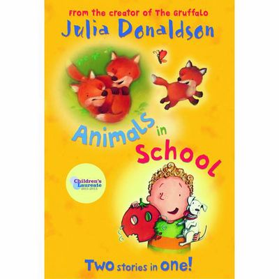 Julia Donaldson: Animals in School - Red Banana Bind Up (Paperback)