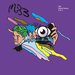 M83: Digital Shades Volume 1