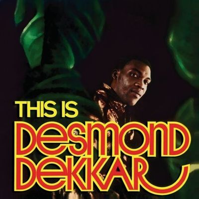 Desmond Dekker: This Is Desmond Dekkar