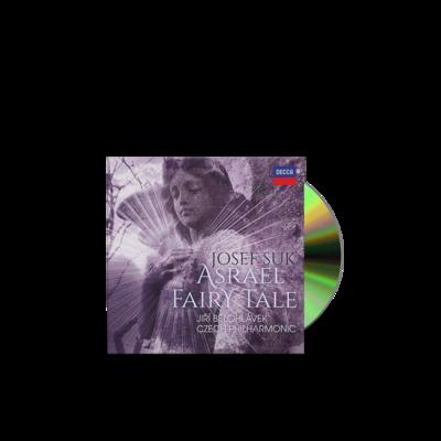 Czech Philharmonic: Suk, Asrael Fairy Tale