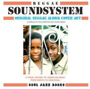 Soul Jazz Records Presents: Reggae Soundsystem