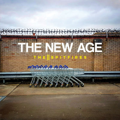 The Spitfires: The New Age / Bitter End