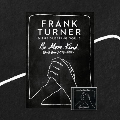 Frank Turner: Be More Kind Tour Edition CD & Art Print