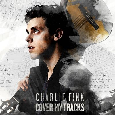 Charlie Fink: Cover My Tracks + Signed Lyric Sheet