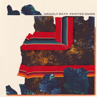 Grizzly Bear: Painted Ruins