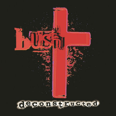 Bush: Deconstructed (2LP)