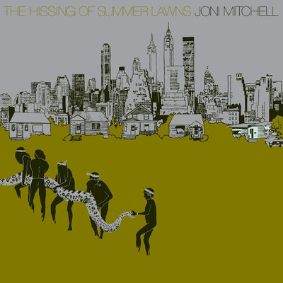 Joni Mitchell: The Hissing of Summer Lawns