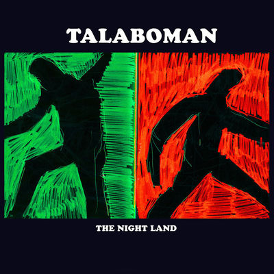 Talaboman: The Night Land