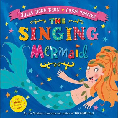 Julia Donaldson: The Singing Mermaid (Paperback)