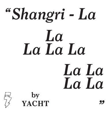 YACHT: Shangri-La: White Vinyl