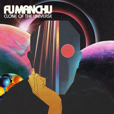 Fu Manchu: Clone Of The Universe
