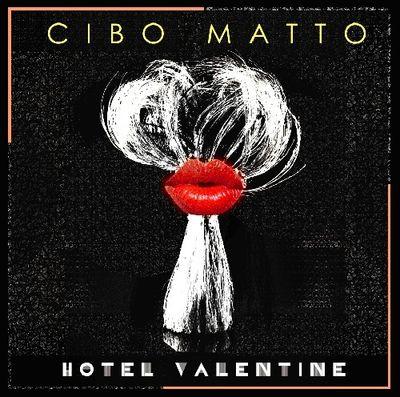 Cibo Matto: Hotel Valentine