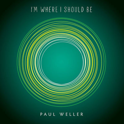 Paul Weller: I'm Where I Should Be