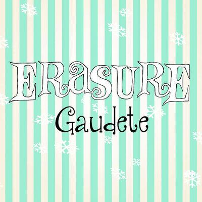 Erasure: Gaudete (Christmas Card Edition)