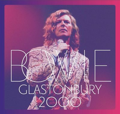David Bowie: David Bowie - Glastonbury 2000