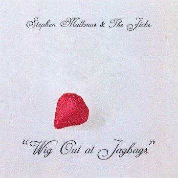 Stephen Malkmus & The Jicks: Wig Out At Jagbags