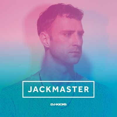 Various Artists: Jackmaster DJ-Kicks + Bonus Disc