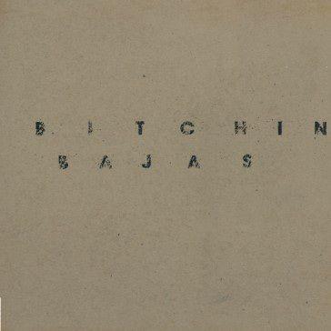 Bitchin Bajas: Bitchin Bajas