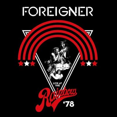 foreigner: Live at the Rainbow '78
