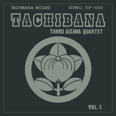 Tohru Aizawa Quartet: Tachibana